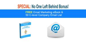 Thumbnail of SPECIAL: No One Left Behind Bonus! [FREE Email Marketing eBook & 50 C-level Company Email List].