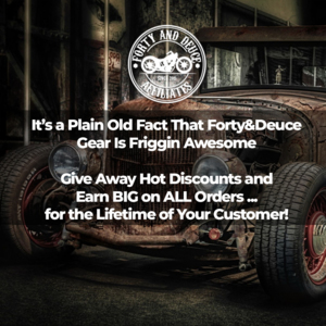 Thumbnail of IT'S A PLAIN OLD FACT THAT Forty&Deuce GEAR IS FRIGGIN AWESOME ... NOW GET PAID TO GIVE AWAY DISCOUNTs.