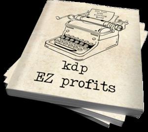 Thumbnail of KDP EZ Profits.