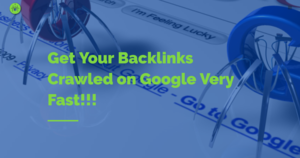 Thumbnail of Get Your Backlinks Crawled on Google Very Fast!!!.