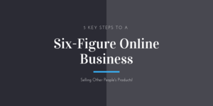 Thumbnail of [FREE Training] 5 Key Steps To A Six-Figure Online Business.
