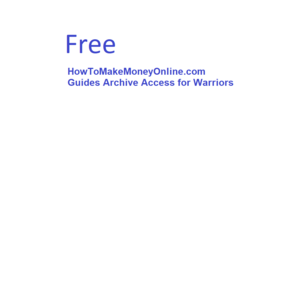 Thumbnail of Your free guide to earning money online normally $500 but free for Warriors.