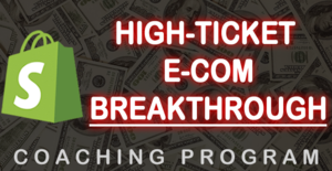 Thumbnail of High-Ticket eCommerce Breakthrough Coaching (Six-Figures Without a Single Facebook Ad!).