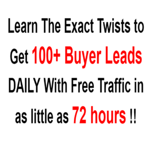 Thumbnail of Learn The Exact Twists to Get 100+ Buyer Leads DAILY With Free Traffic in as little as 72 hours !!.