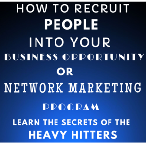Thumbnail of Learn How To Recruit People Into Your Business Opportunity/Network Marketing Program! FREE Course!.