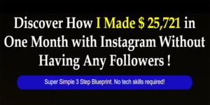 Thumbnail of Discover How I Made $ 25,721 in One Month with Instagram Without Having Any Followers.