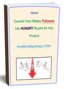 Thumbnail of How to Convert Your Sleepy Followers into Hungry Buyers for Any Product: Incredible Selling Strategy.