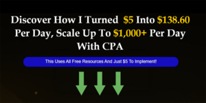 Thumbnail of Discover How I Turned  $5 Into $138.60 Per Day, Then Scale Up To $1,000+ Per Day With CPA.