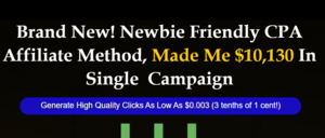 Thumbnail of Brand New! Newbie Friendly CPA Affiliate Method, Made Me $10,130 In Single  Campaign.
