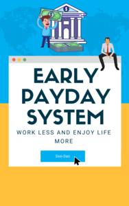 Thumbnail of Early Payday: Work Less & Enjoy Life More.