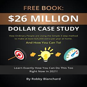 Thumbnail of FREE BOOK: $26 Million Dollar Case Study.