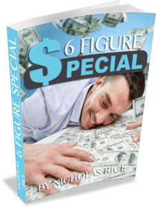6 Figure Special Course [Real Business to Bust You Out of the Rat Race] Thumbnail