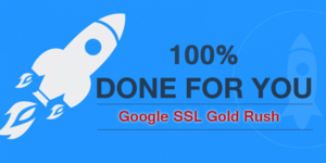 SPECIAL 50% EASTER SALE [100% Done For You!] Cash In On The Google SSL Gold Rush In Just 30 Days! Thumbnail