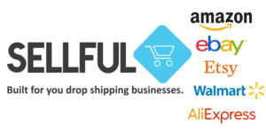 Sellful - Built For You Drop Shipping Business - Ship from Amazon, Etsy, eBay, AliExpress & Walmart Thumbnail