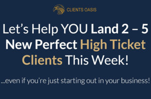 Let's Help YOU Land 2 to 5 New Perfect High Ticket Clients This Week! Thumbnail