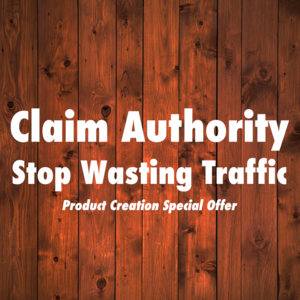 Claim authority and stop wasting buyer traffic - More $$$ with ZERO effort Thumbnail