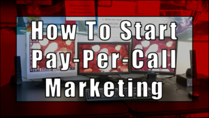 Pay Per Call Marketing Training Guide Course For Affiliates, Marketers, and Small-Medium Businesses Thumbnail