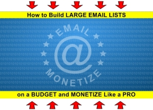 Affiliate / CPA Marketers --------> Build LARGE EMAIL LISTS on a BUDGET & MONETIZE Like a PRO (FREE) Thumbnail