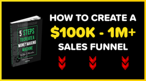 How To Create a 100K-1M+ Sales Funnel Thumbnail