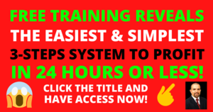 FREE TRAINING! The Easiest & Simplest 3-Steps Proven System To Profit Online in 24 Hours or Less Thumbnail