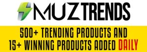 500+ Trending Products and 15+ Winning Products for Dropshipping - MuzTrends Thumbnail